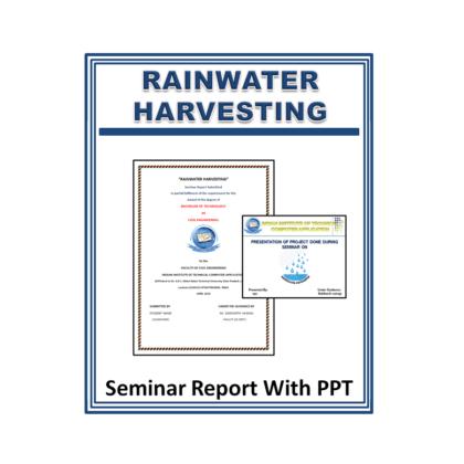 Rainwater Harvesting Seminar Report with PPT