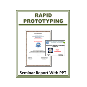 Rapid Prototyping Seminar Report with PPT