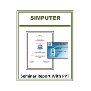 SIMPUTER Seminar Report with PPT