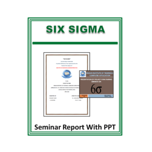 SIX SIGMA Seminar Report With PPT