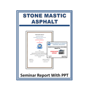 STONE MASTIC ASPHALT Seminar Report With PPT