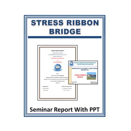 Stress Ribbon Bridge Seminar Report with PPT