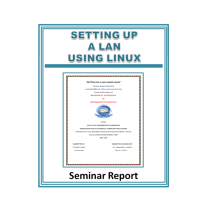 Setting Up A LAN Using Linux Seminar Report
