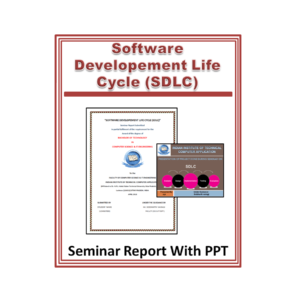 Software Developement Life Cycle (SDLC) Seminar Report with PPT