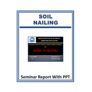 Soil Nailing Presentation Report