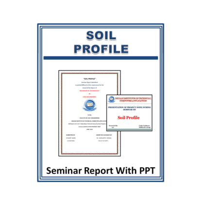 Soil Profile Seminar Report with PPT