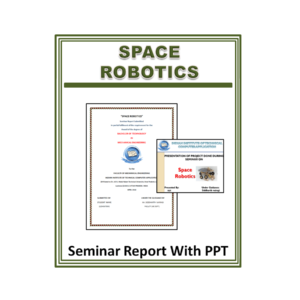Space Robotics Seminar Report with PPT