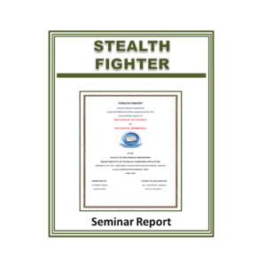 Stealth Fighter Seminar Report