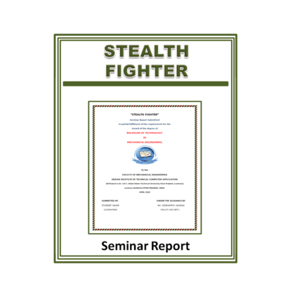 Stealth Fighter Seminar Report