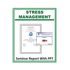 Stress Management Seminar Report With PPT
