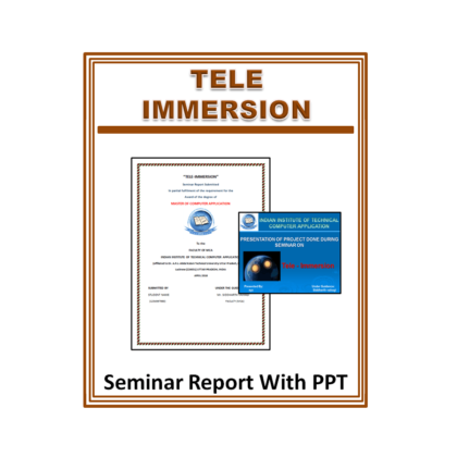 Tele-Immersion Seminar Report With PPT
