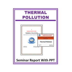 Thermal Pollution Seminar Report With PPT
