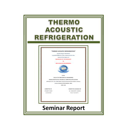 Thermoacoustic Refrigeration Seminar Report
