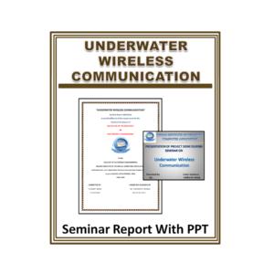 UNDERWATER WIRELESS COMMUNICATION Seminar Report With PPT