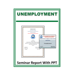 Unemployment Seminar Report With PPT