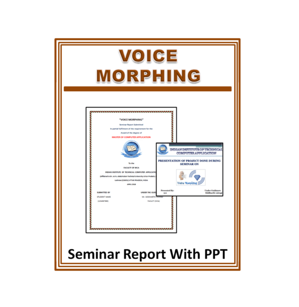 Voice Morphing Seminar Report With PPT