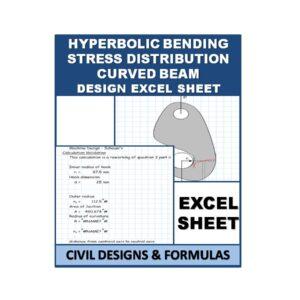 hyperbolic bending stress distribution curved beam design excel sheet