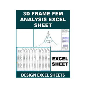 3D Frame FEM Analysis Excel Sheet