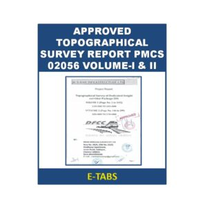 Approved Topographical Survey Report PMCS 02056 Volume-I & II