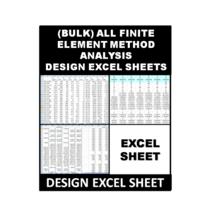 (Bulk) All Finite Element Method Analysis Excel Sheets
