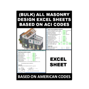 (Bulk) All Masonry Design Excel Sheets Based on ACI Codes
