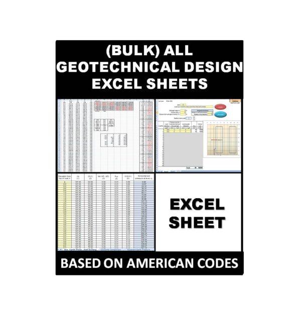 (Bulk )All Geotechnical Design Excel Sheets