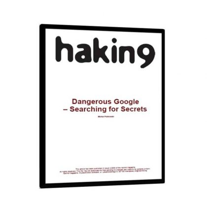 Dangerous Google Hacking Database and Attacks Free Book