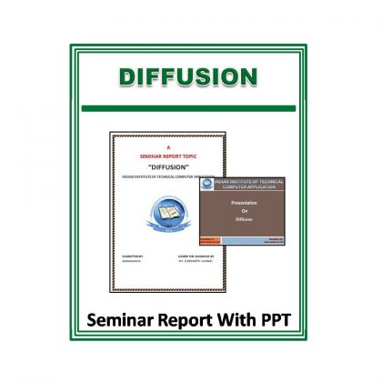 Diffusion Seminar Report With PPT