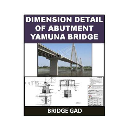Dimension Detail of Abutment Yamuna Bridge