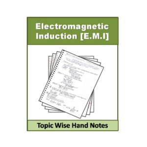 Electromagnetic Induction [E.M.I] Physics Hand Note