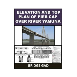 Elevation and Top Plan of Pier Cap Over River Yamuna