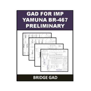 GAD for IMP Yamuna BR-467 Preliminary 1