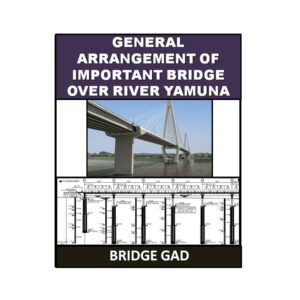 General Arrangement of Important Bridge Over River Yamuna