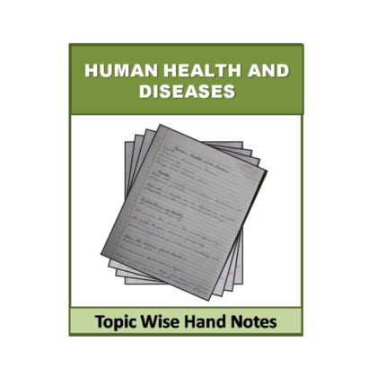 Human Health and Diseases Biology Hand Note