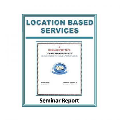 Location Based Services Seminar Report