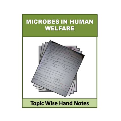 Microbes in Human welfare Biology Hand Note