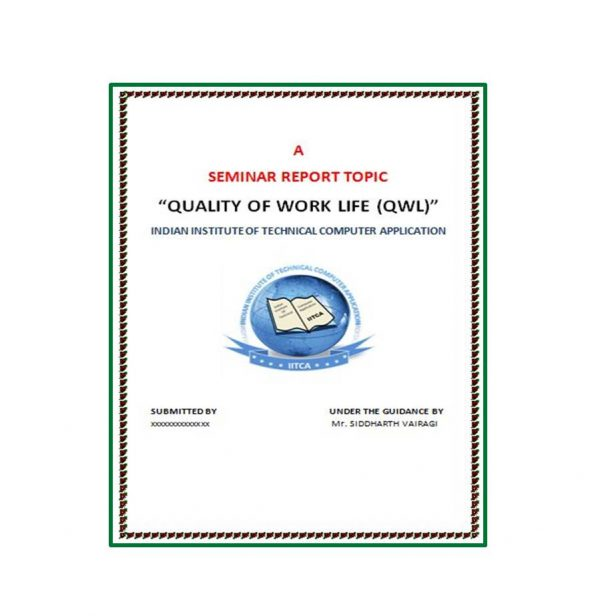 Quality of Work Life (QWL) 1