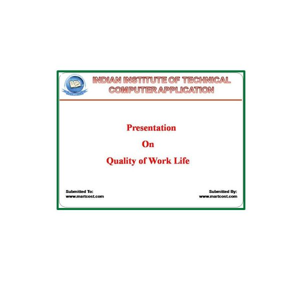 Quality of Work Life (QWL) 3
