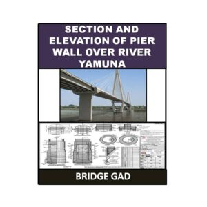 Section And Elevation of Pier Wall Over River Yamuna