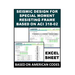 Seismic Design for Special Moment Resisting Frame Based on ACI 318-02
