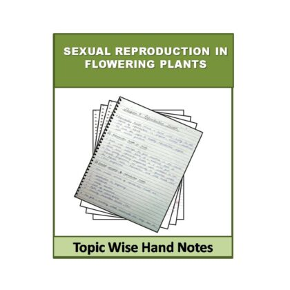 Sexual Reproduction in Flowering Plants Biology (Free) Hand Note