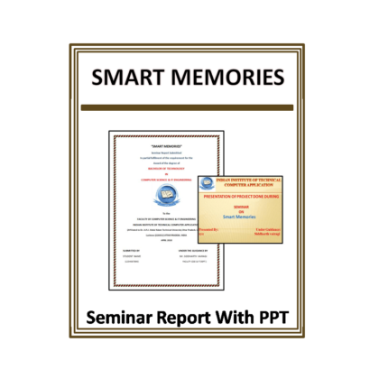 Smart Memories Seminar Reports With PPT