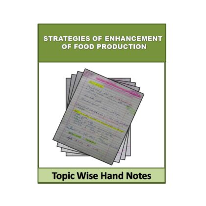 Strategies Of Enhancement Of Food Production (Free) Biology Hand Note