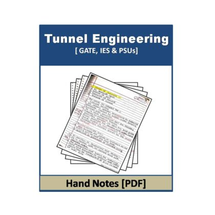Tunnel Engineering Hand note