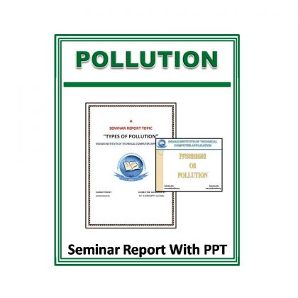 Pollution Seminar Report With PPT