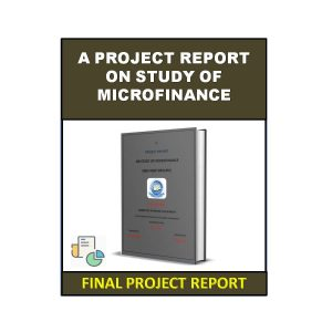 A Project Report On Study Of Microfinance 4