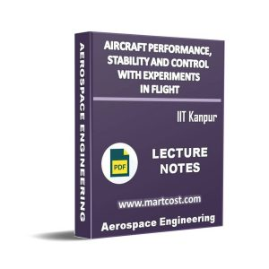 Aircraft Performance, Stability and control with experiments in Flight 1