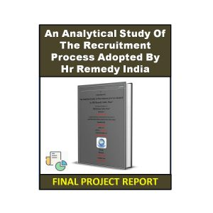 An Analytical Study of the Recruitment Process Adopted By HR Remedy India 4