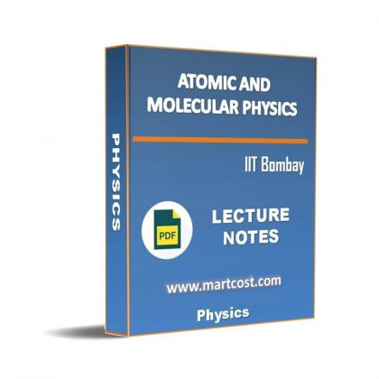 Atomic and Molecular Physics Lecture Note