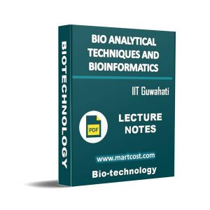 Bioanalytical Techniques and Bioinformatics 1